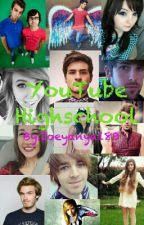 YouTube Highschool by PierceTheUrie87