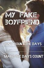 My FAKE Boyfriend by Kay_Turner15