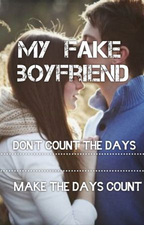 My FAKE Boyfriend by Kay_Turner15