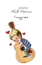 Niall Horan Imagines ✓ by bettsywrites