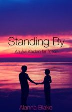 Standing By-an Avi Kaplan fanfic by pentaholic__05