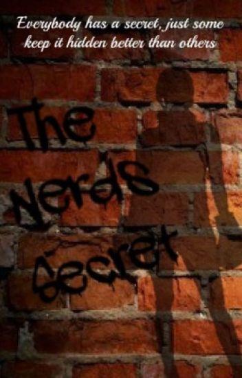 The Nerds Secret ((on Hold))