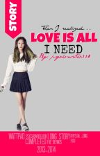 Love is all I need [COMPLETED] [EDITING] by chanbaekhyunism_