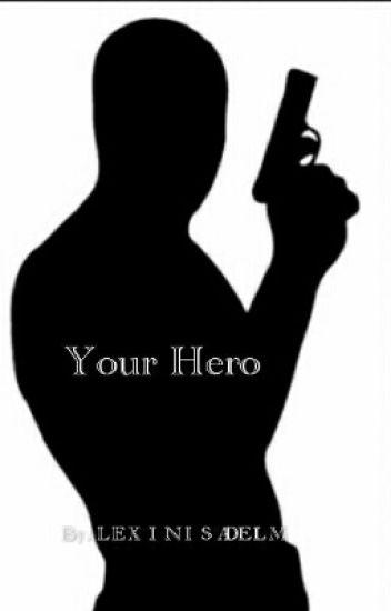 Your Hero (Lauren/you)