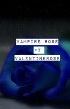 Vampire Rose by ValentineRose