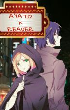 ||Ayato x Reader|| by lucyzone_