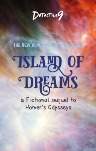 The New Adventures of Odysseus: Island of Dreams by Detective9