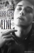 Once Mine, Forever Mine by itsdevichristine