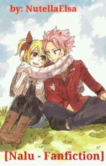 ~[Nalu - Fanfiction]~