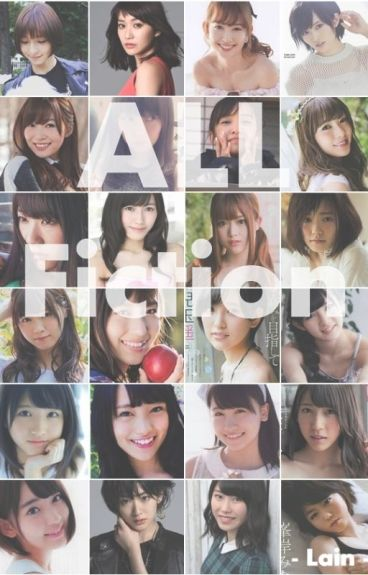 [AKB48] All Fiction