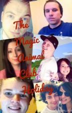 The Magic Animal Club Holiday by iBallistic_Nugget