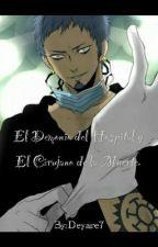 El Demonio del Hospital y El Cirujano de la Muerte[One Piece] (trafalgarLawx __) by Deyare7
