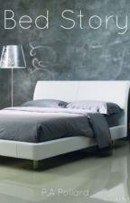 Bed Story - A short story by Polllardii
