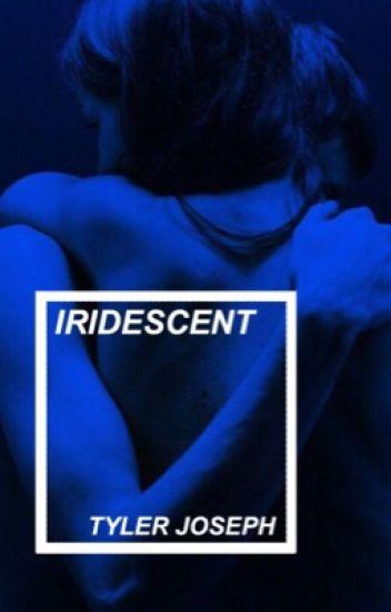iridescent :: tyler joseph