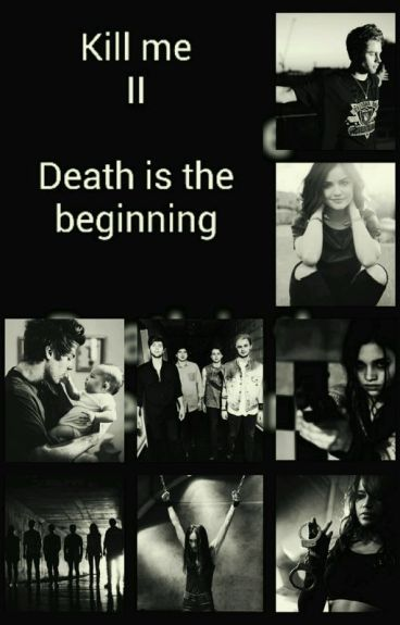 Kill me Beybe - Death is the beginning