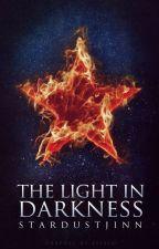 The Light in Darkness by StardustJinn