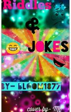 riddles and jokes by bloom1877