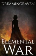 Elemental War by Nope_I_dont_have_it