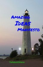 Amazing Ideas Manifesto by GardianV