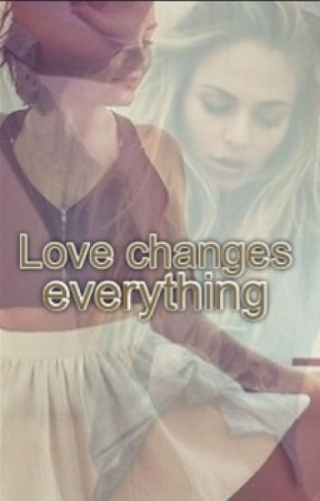 Love changes everything - demi lovato