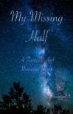 My Missing Half by Vannyvan24
