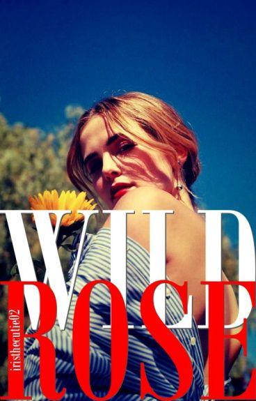 Wild Rose  (2015 COLLECTION) [UPDATING]