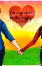 I'm Married to the Mafia by sunny605