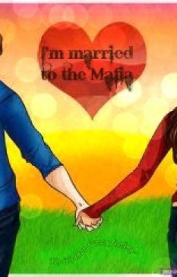I'm Married to the Mafia
