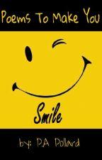Poems To Make You Smile by Polllardii