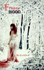 Frozen Blood *pausiert* by Apryl-Elaine