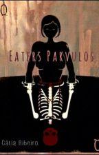 Eaters parvulos by Catiaribeirosoares
