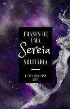 Frases De Uma Garota Solitária† by LilianMonalisa