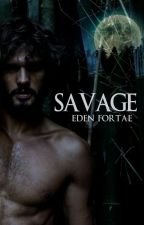 Savage (Hiatus) by EdenFortae
