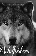 Wolfsisters - Wolf sein ist nicht immer einfach! by crazysmilegirl