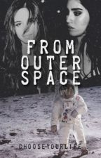 From Outer Space by ChooseYourLife