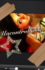 Uncontrollable by kalahellis