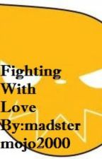 Fighting With Love (A Death The Kid and Soul Evans fan fiction) On hold by madstermojo2000