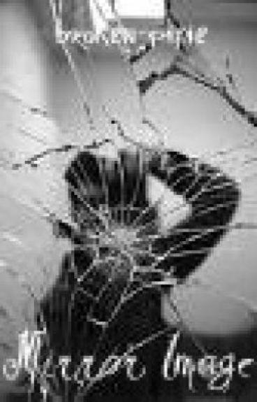 Mirror Image by broken-pixie