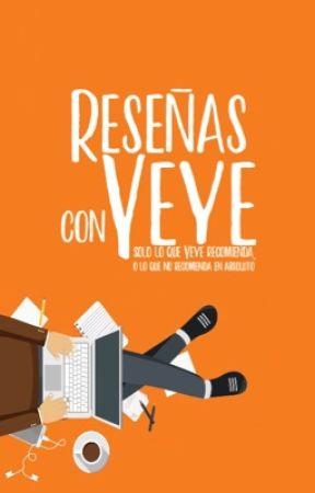 Reseñas con Yeye by YeriQuiroz1