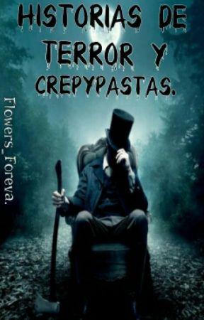 Historias De Terror Y Crepypastas. by 5-N-I-N-A-5