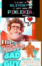 The Glitch's Bad Guy: Wreck It Ralph Fanfic by T-otaku