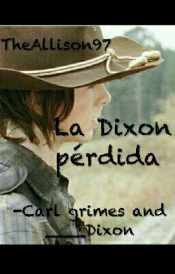 La Dixon pérdida [Carl Grimes]