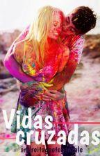 Vidas Cruzadas  by AndreaGaeteGonzalez