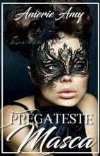 Pregateste Masca - In Curs De Editare by AnamariaAnamarya