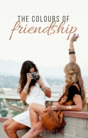 The Colours Of Friendship Chapter 2 White Wattpad