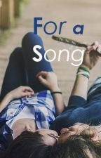 For a Song [#Wattys 2015] by knittingkneedle