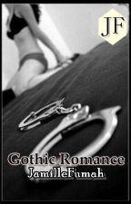 GOTHIC ROMANCE ©JF by JFstories