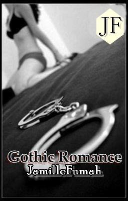 GOTHIC ROMANCE ©JF™  [Fin]
