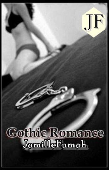 GOTHIC ROMANCE ©JF