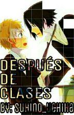 DESPUÉS DE CLASES/SASUNARU by Suhino_Uchiha